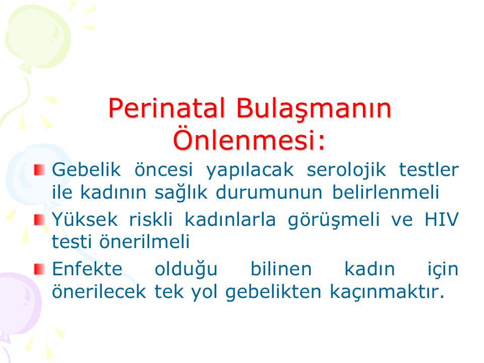 Perinatal Bulaşmanın Önlenmesi: