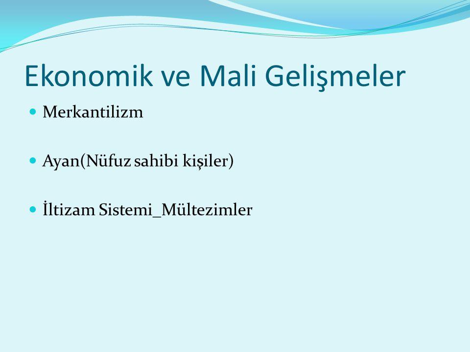 Ekonomik ve Mali Gelişmeler