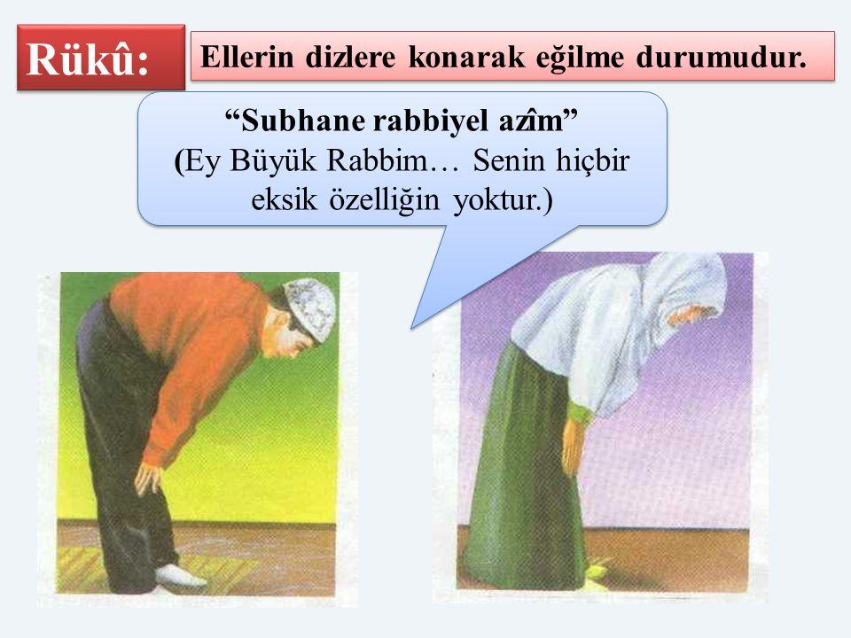 Subhane rabbiyel azîm