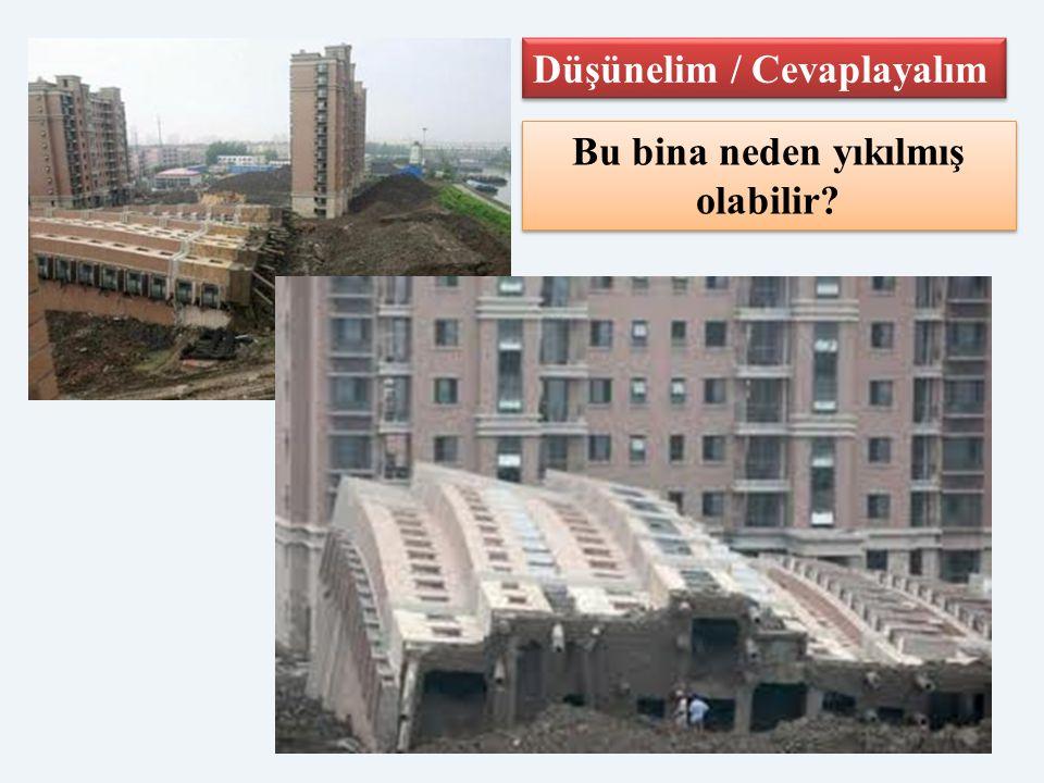 Bu bina neden yıkılmış olabilir
