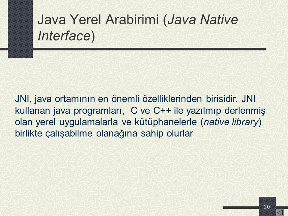 Java Yerel Arabirimi (Java Native Interface)