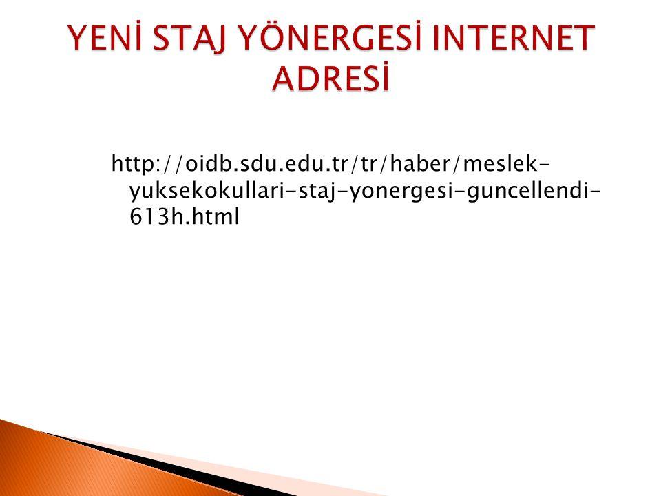 YENİ STAJ YÖNERGESİ INTERNET ADRESİ
