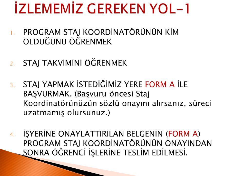 İZLEMEMİZ GEREKEN YOL-1