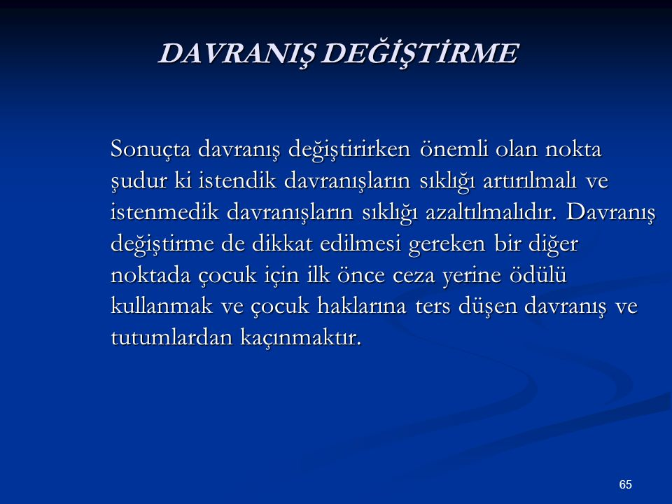 DAVRANIŞ DEĞİŞTİRME