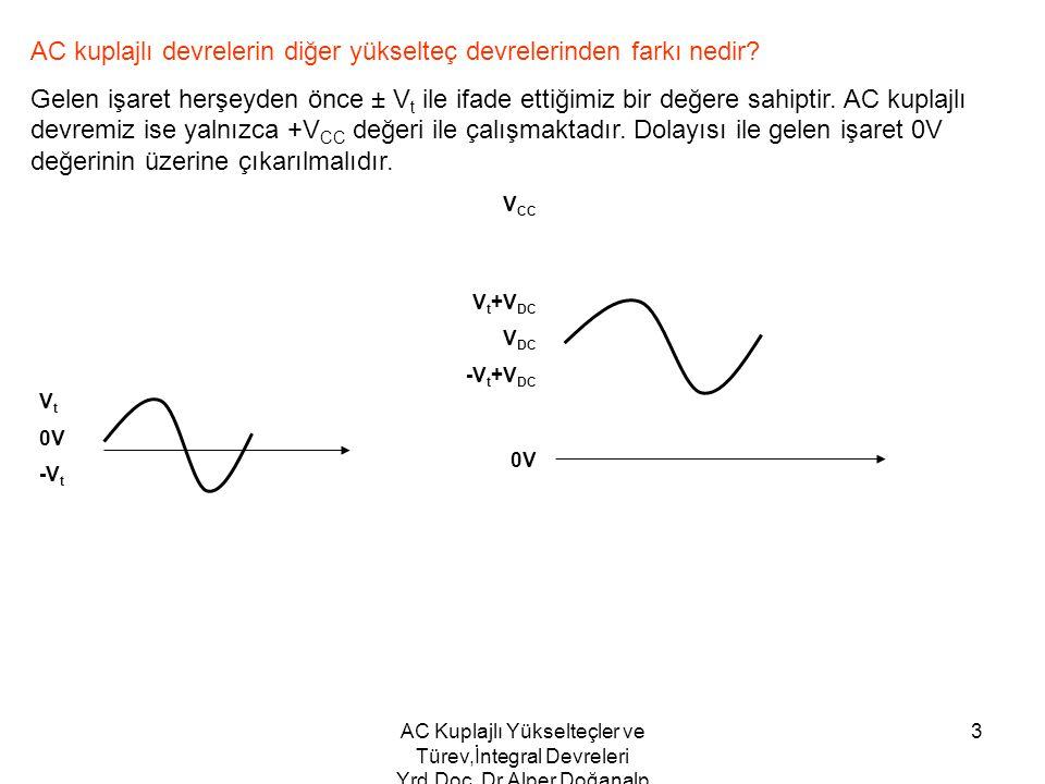 AC kuplajlı devrelerin diğer yükselteç devrelerinden farkı nedir