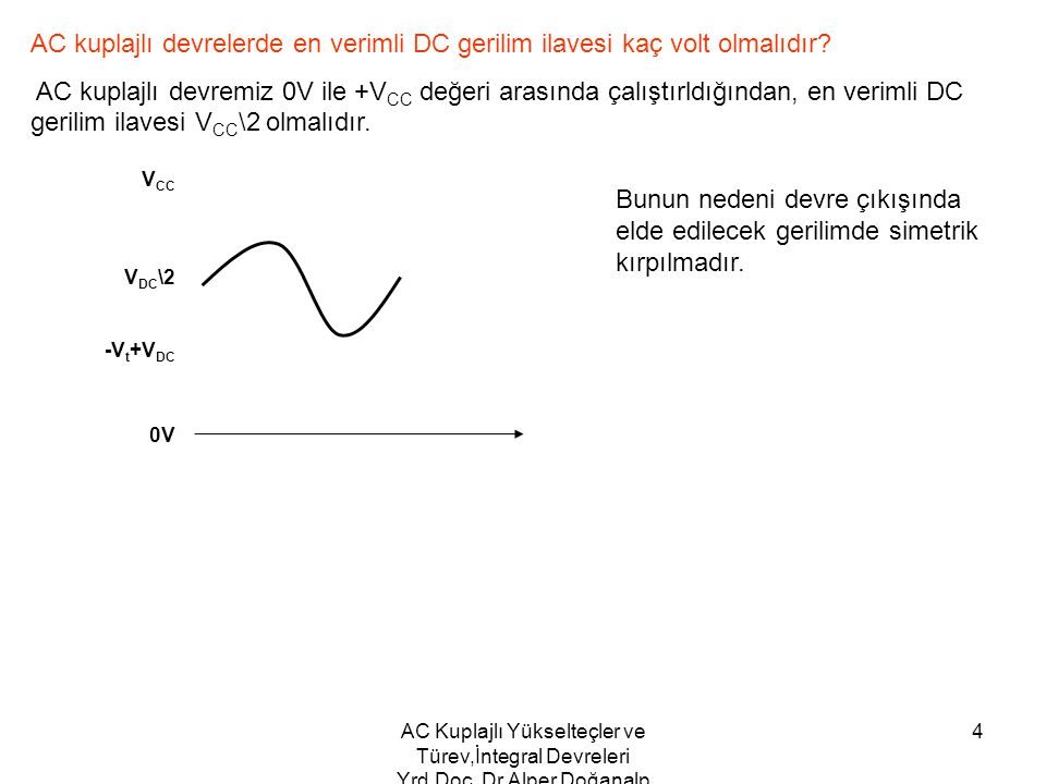 AC kuplajlı devrelerde en verimli DC gerilim ilavesi kaç volt olmalıdır