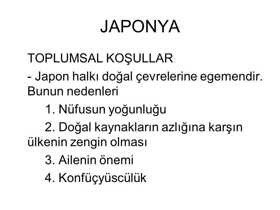 JAPONYA TOPLUMSAL KOŞULLAR