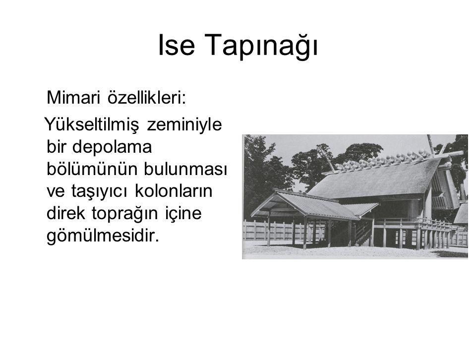 Ise Tapınağı Mimari özellikleri: