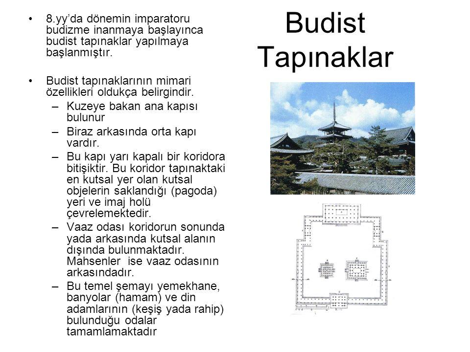 8.yy'da dönemin imparatoru budizme inanmaya başlayınca budist tapınaklar yapılmaya başlanmıştır.