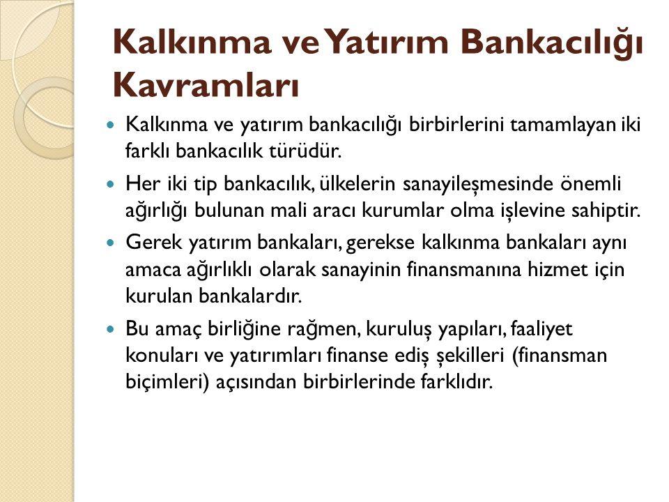 Kalkınma ve Yatırım Bankacılığı Kavramları
