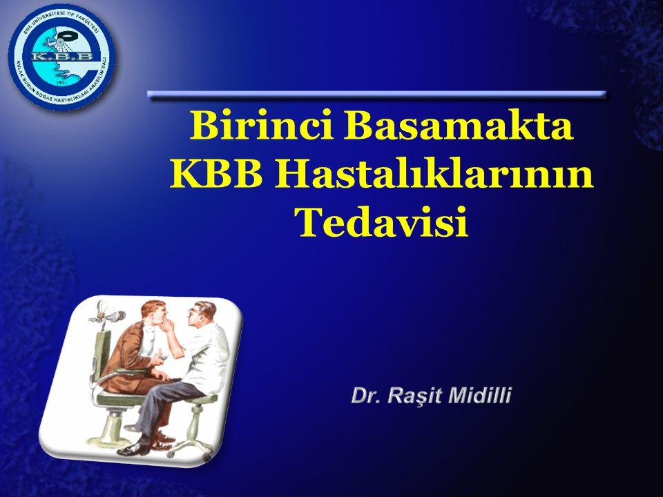 Birinci Basamakta KBB Hastalıklarının Tedavisi