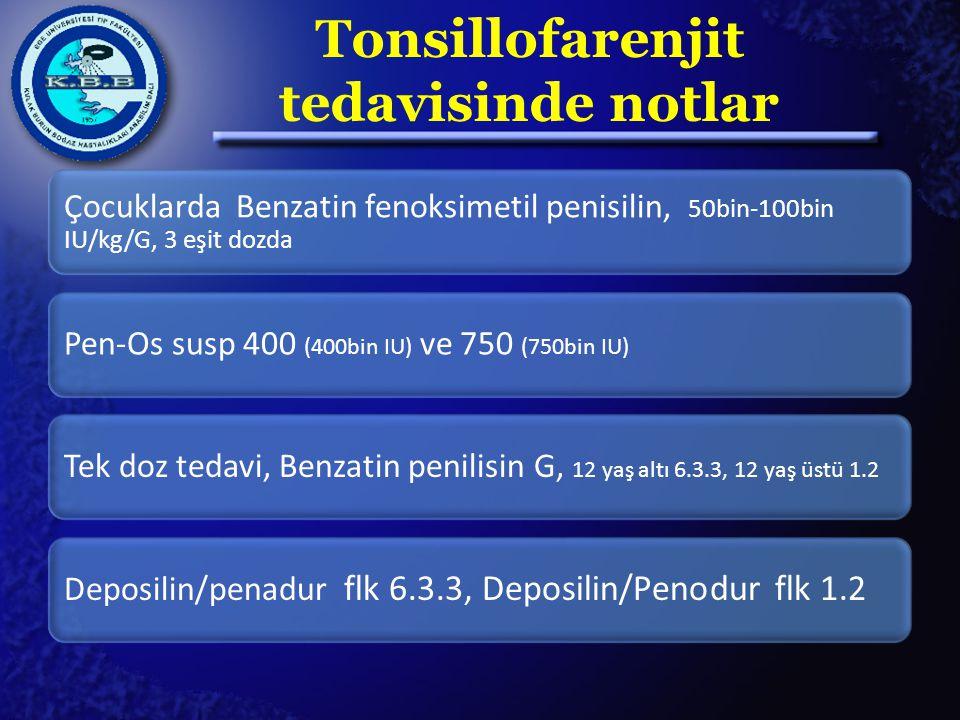 Tonsillofarenjit tedavisinde notlar