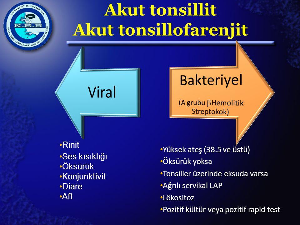 Akut tonsillit Akut tonsillofarenjit