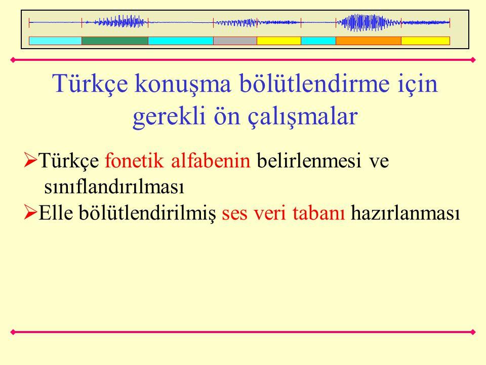 Türkçe konuşma bölütlendirme için gerekli ön çalışmalar