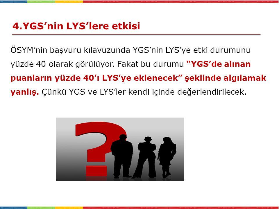 4.YGS'nin LYS'lere etkisi