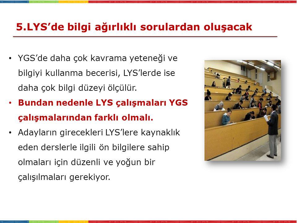 5.LYS'de bilgi ağırlıklı sorulardan oluşacak