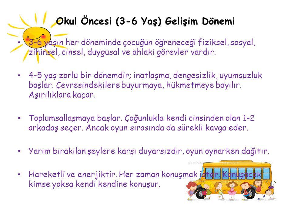 Okul Öncesi (3-6 Yaş) Gelişim Dönemi