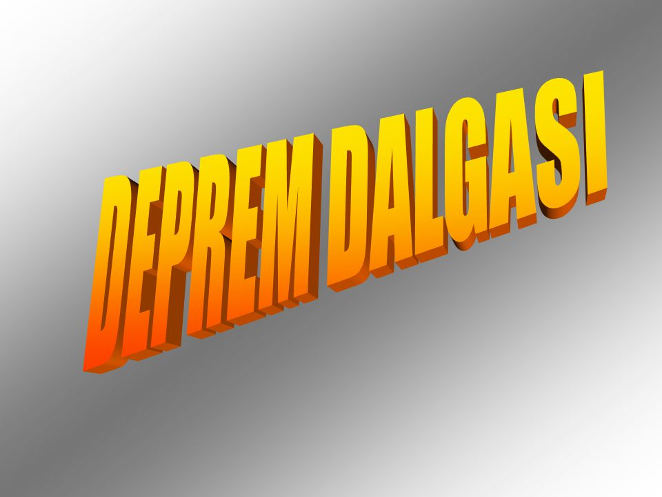DEPREM DALGASI