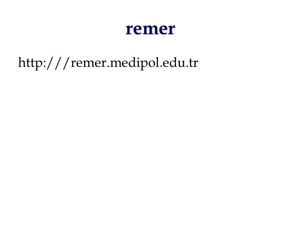 remer http:///remer.medipol.edu.tr