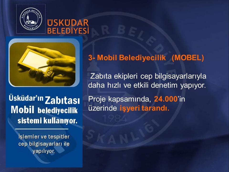 3- Mobil Belediyecilik (MOBEL)