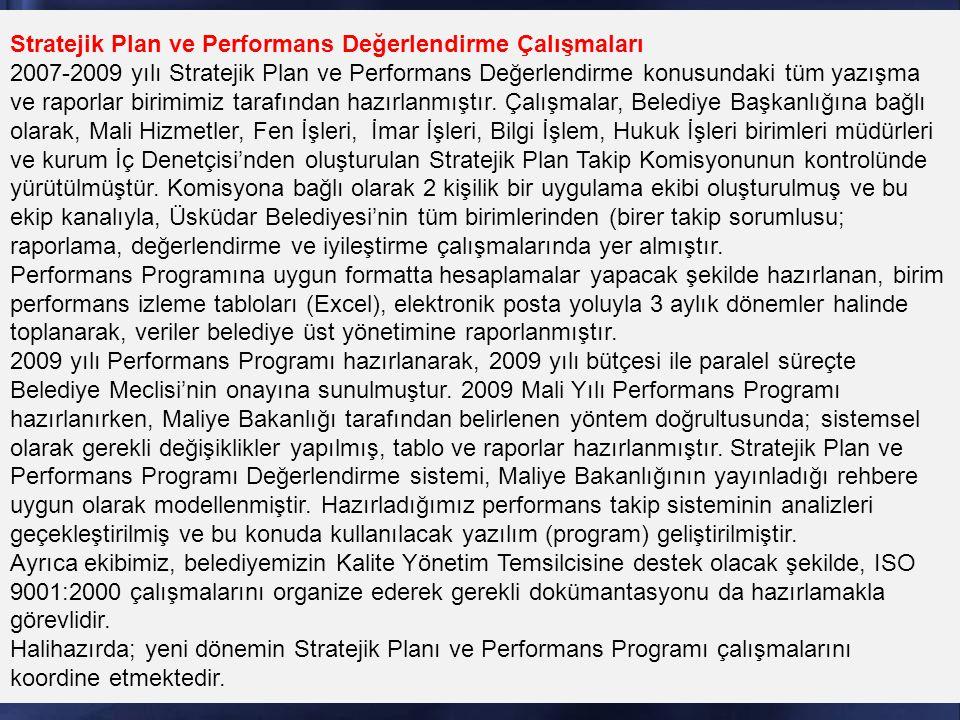 Stratejik Plan ve Performans Değerlendirme Çalışmaları