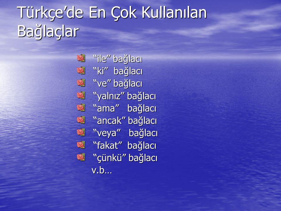 Türkçe'de En Çok Kullanılan Bağlaçlar