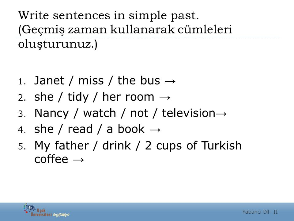 Write sentences in simple past