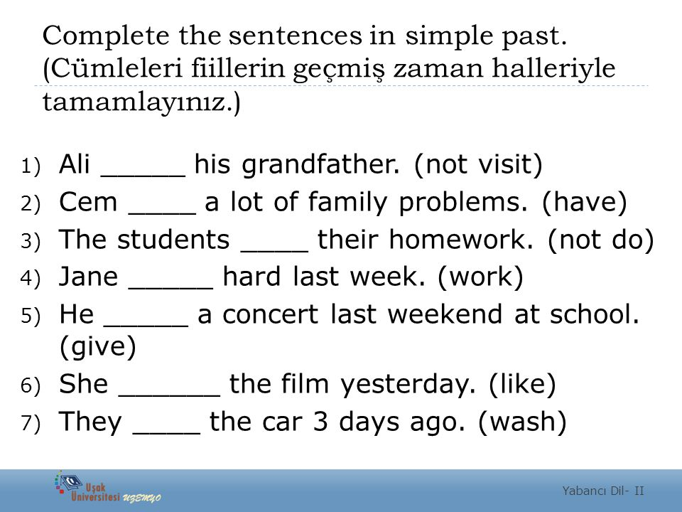 Complete the sentences in simple past