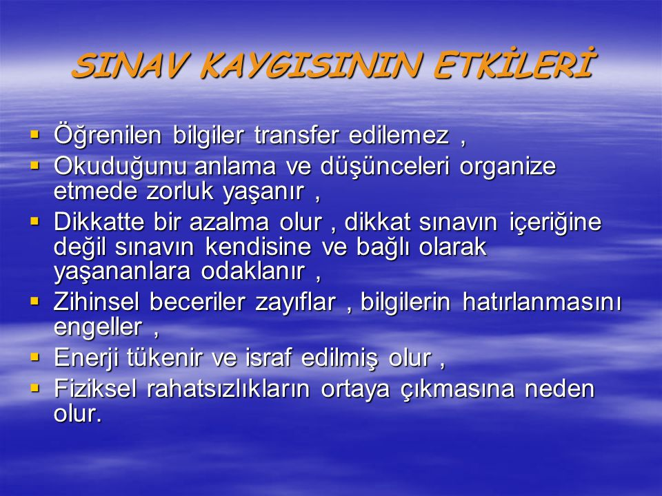 SINAV KAYGISININ ETKİLERİ