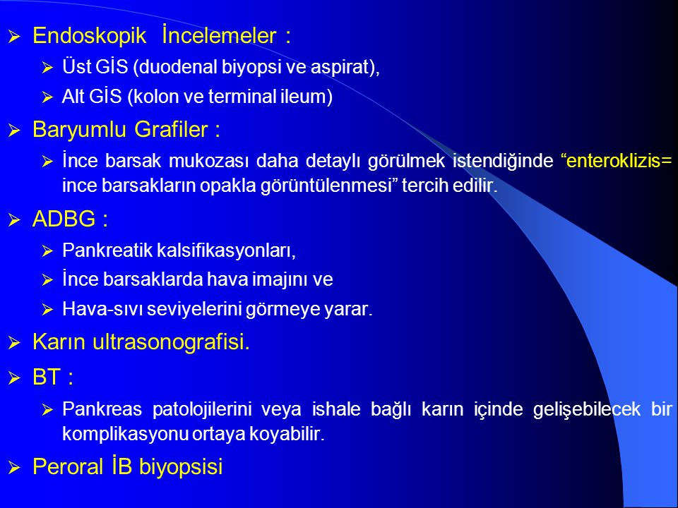 Endoskopik İncelemeler :
