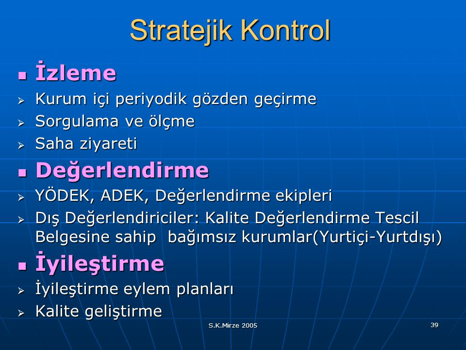 Stratejik Kontrol İzleme Değerlendirme İyileştirme