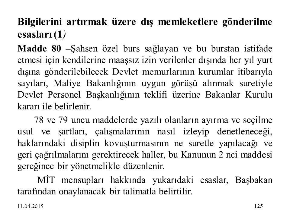 Bilgilerini artırmak üzere dış memleketlere gönderilme esasları (1)