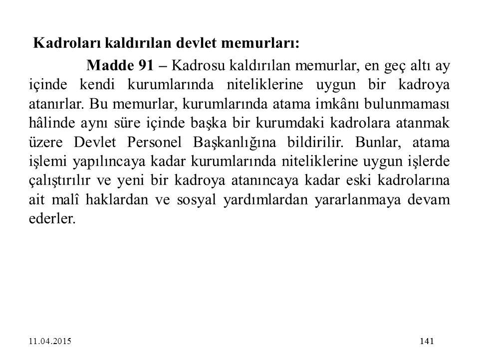 Kadroları kaldırılan devlet memurları: