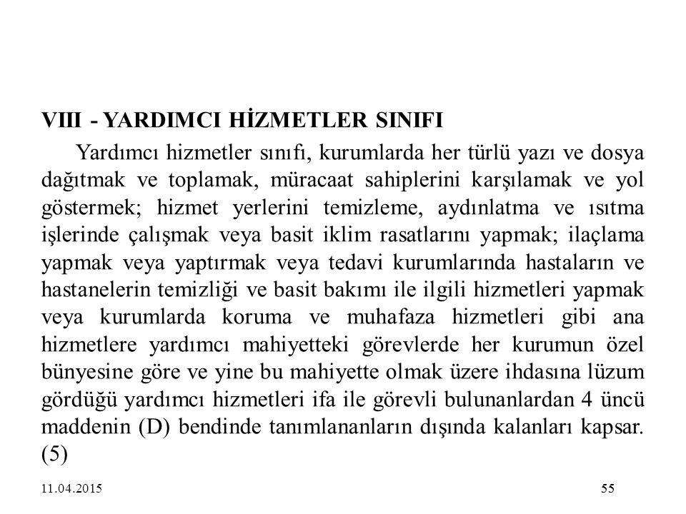 VIII - YARDIMCI HİZMETLER SINIFI