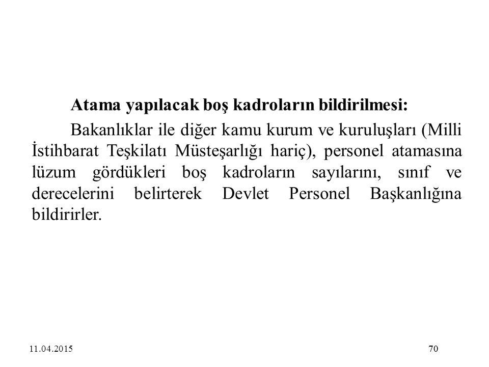 Atama yapılacak boş kadroların bildirilmesi: