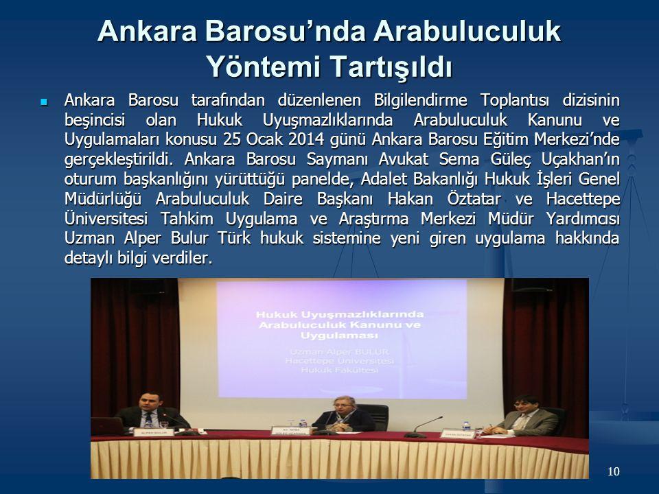 Ankara Barosu'nda Arabuluculuk Yöntemi Tartışıldı