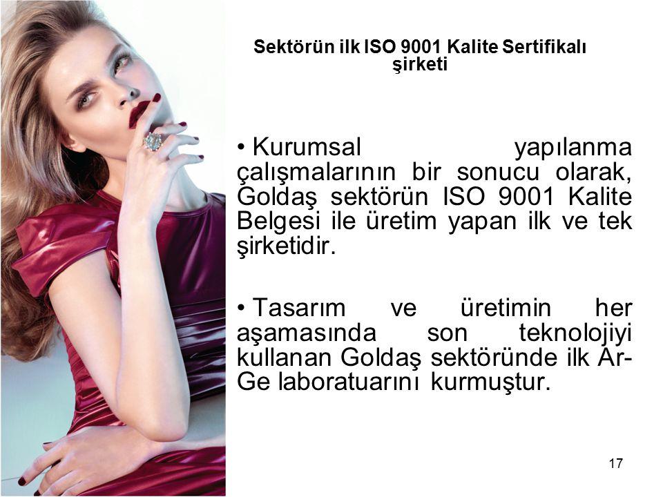 Sektörün ilk ISO 9001 Kalite Sertifikalı şirketi
