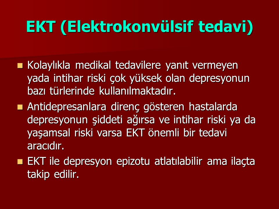 EKT (Elektrokonvülsif tedavi)