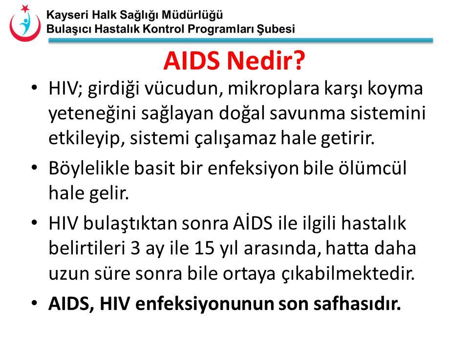 AIDS Nedir HIV; girdiği vücudun, mikroplara karşı koyma yeteneğini sağlayan doğal savunma sistemini etkileyip, sistemi çalışamaz hale getirir.