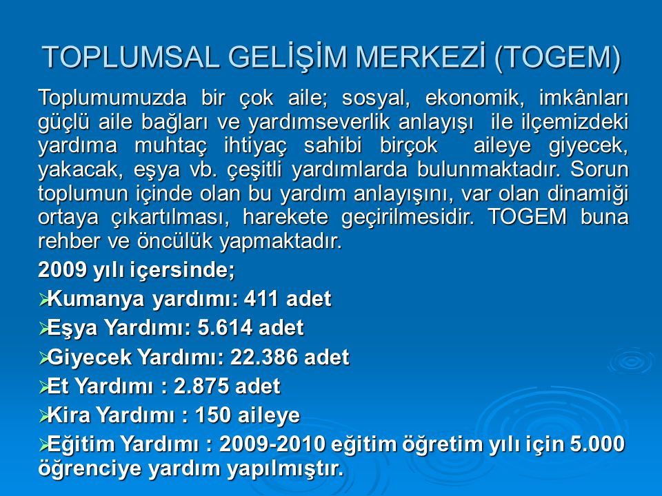 TOPLUMSAL GELİŞİM MERKEZİ (TOGEM)