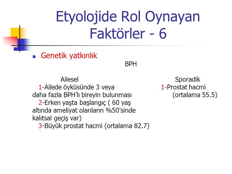Etyolojide Rol Oynayan Faktörler - 6