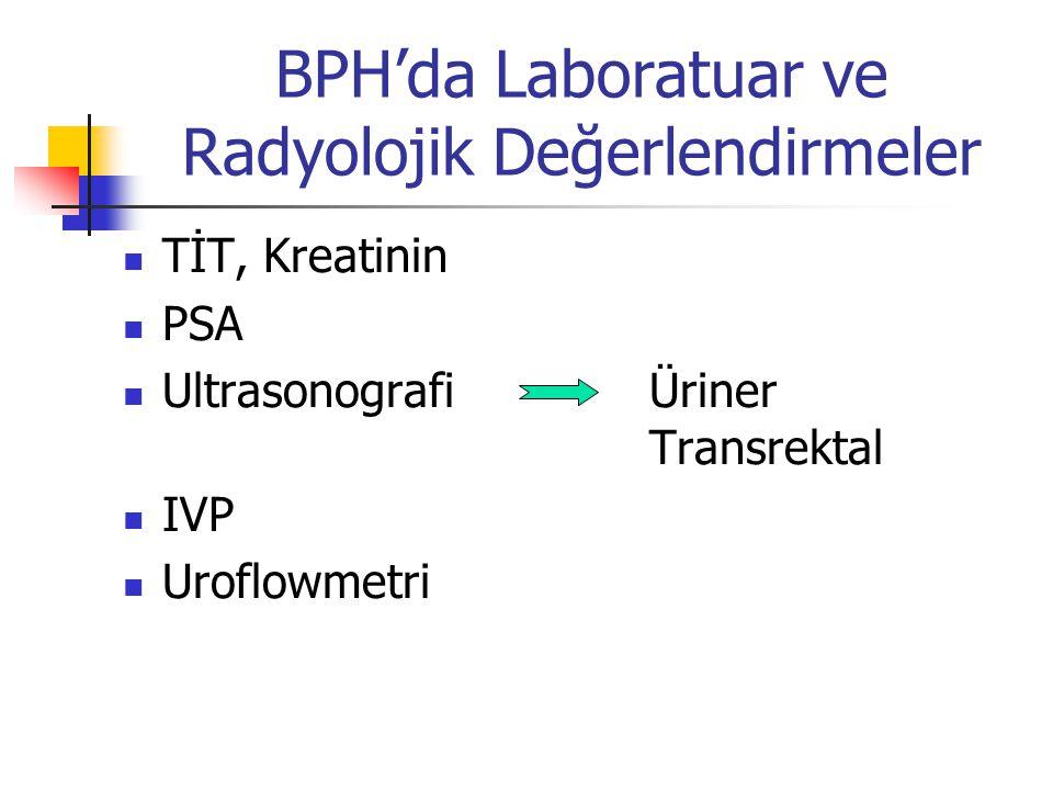 BPH'da Laboratuar ve Radyolojik Değerlendirmeler