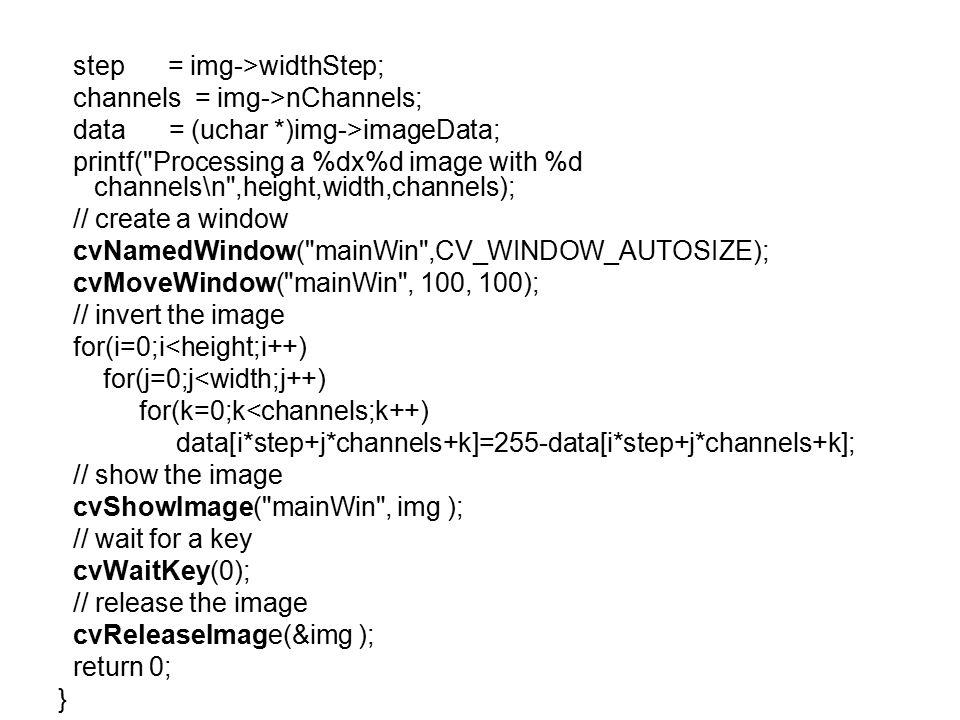 step = img->widthStep;