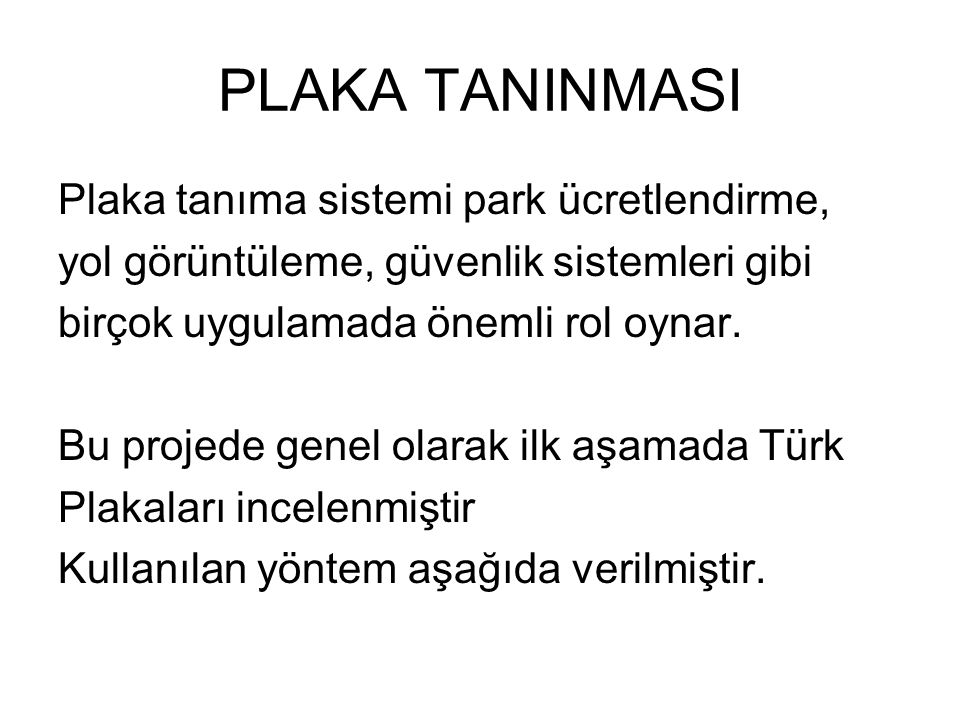 PLAKA TANINMASI Plaka tanıma sistemi park ücretlendirme,