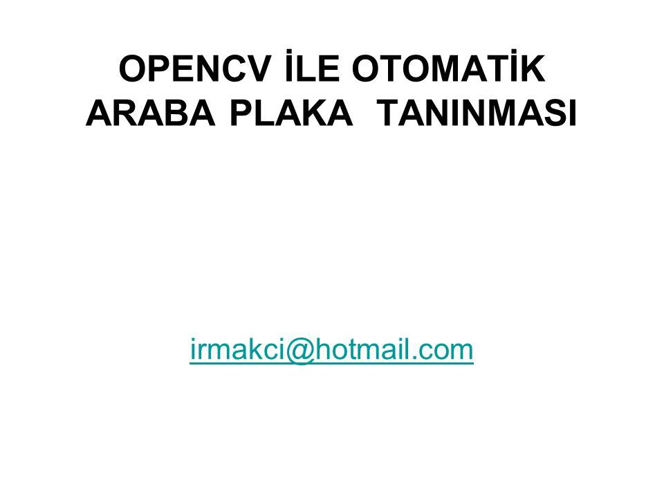 OPENCV İLE OTOMATİK ARABA PLAKA TANINMASI