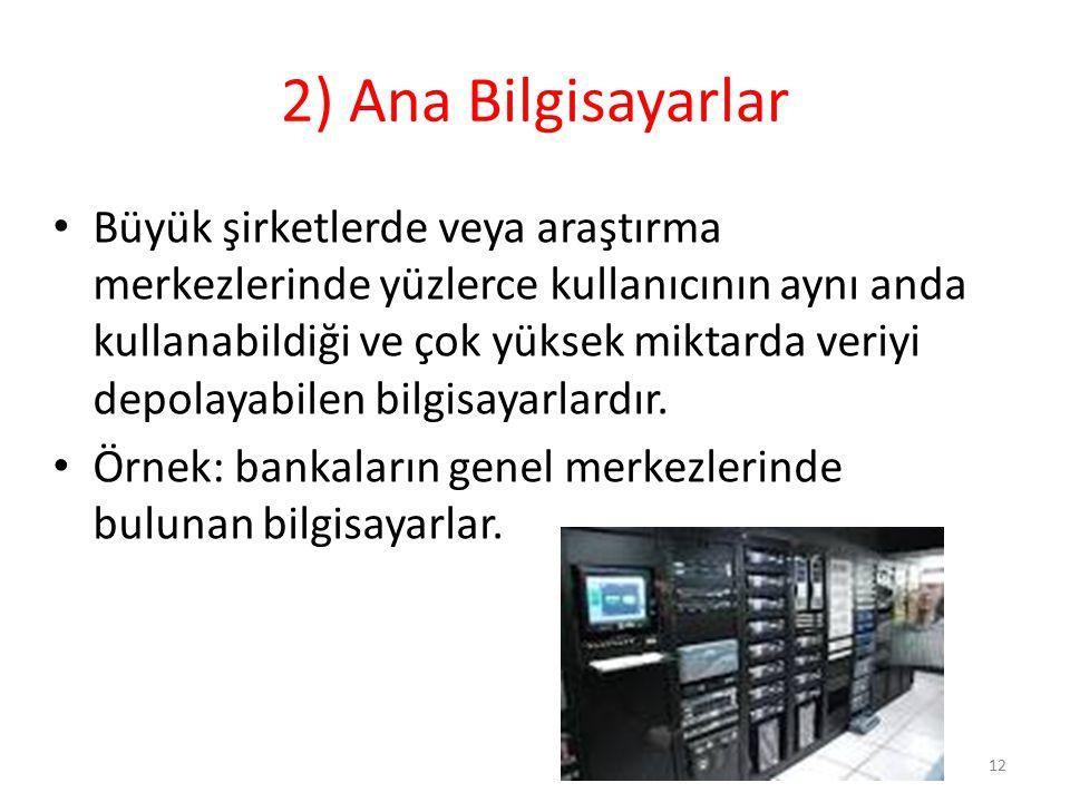 2) Ana Bilgisayarlar