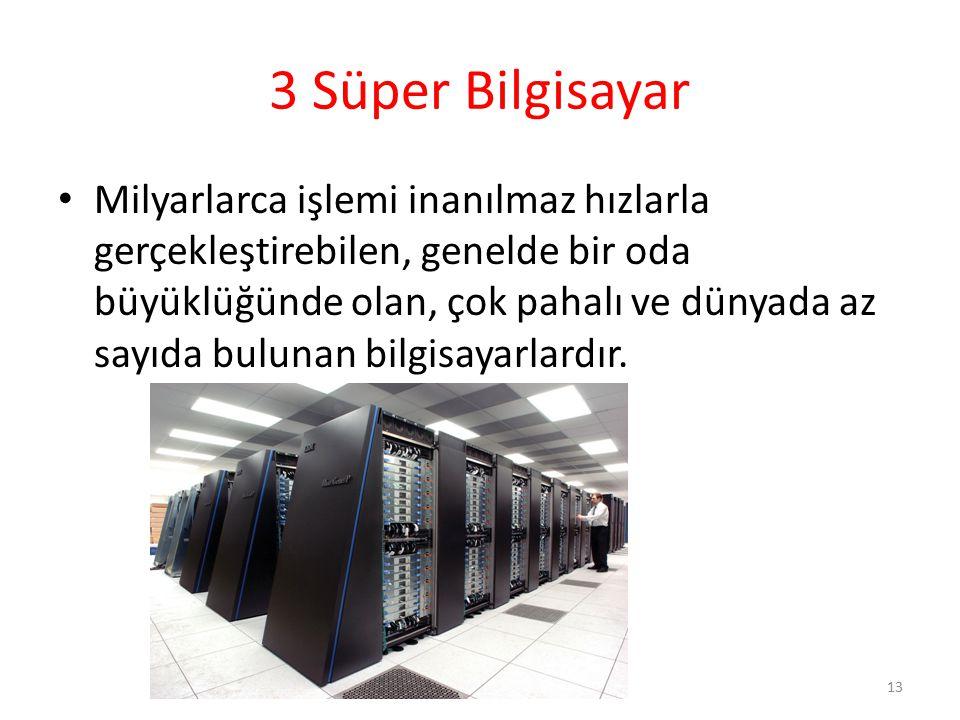 3 Süper Bilgisayar