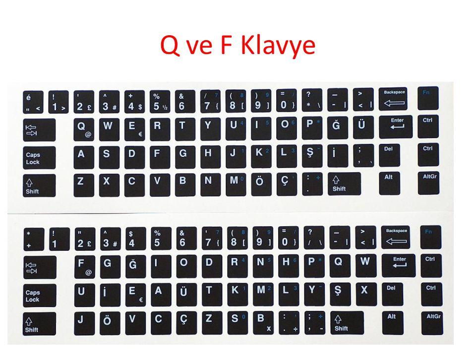 Q ve F Klavye