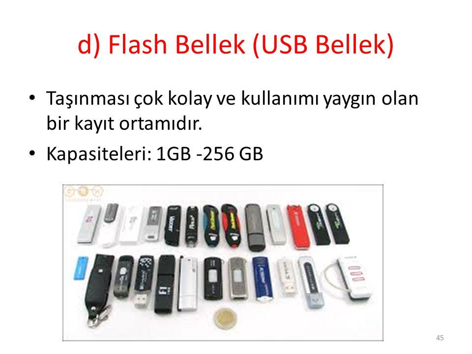 d) Flash Bellek (USB Bellek)