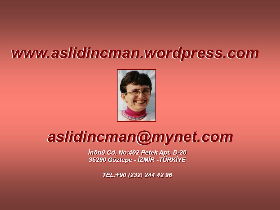 İnönü Cd. No:402 Petek Apt. D-20 35290 Göztepe - İZMİR -TÜRKİYE